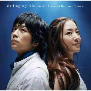 SAILING MY LIFE: AYAKA HIRAHARA & NORIMASA FUJISAWA: Music