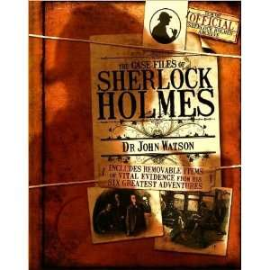 The Case Files of Sherlock Holmes (9781435118867) John