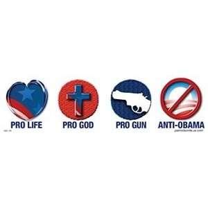 Pro Life Pro God Pro Gun Anti Obama: Everything Else