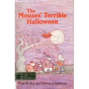 The Mouses' Terrible Halloween True Kelley