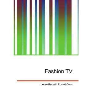 Fashion TV: Ronald Cohn Jesse Russell: Books
