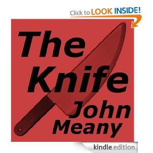 The Knife (Short horror suspense story): John Meany: