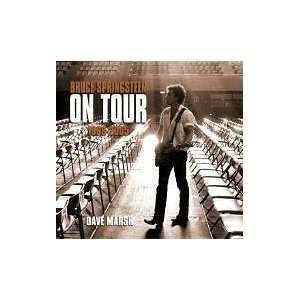 Bruce Springsteen on Tour 1968 2005  N/A  Books