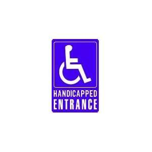 HANDICAPPED ENTRANCE 18x12 Heavy Duty Plastic Sign