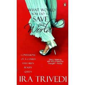 have been Beauty Queen Ira Trivedi 9780144001439  Books