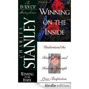 The In Touch Study Series Winning On The Inside Dr. Charles F