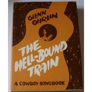 Cowboy Songbook (Includes a 33 1/3 Rpm Record) Glenn Ohrlin Books
