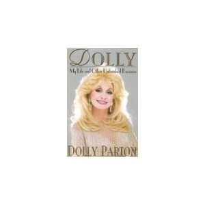 My Life and Other Unfinished Business [Hardcover] Dolly Parton Books