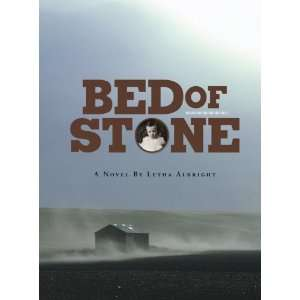 Bed of Stone (9780972507875) Letha Albright Books