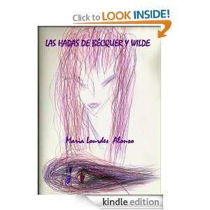 Las hadas de Bécquer y Wilde (Spanish Edition): Maria Lourdes Alonso