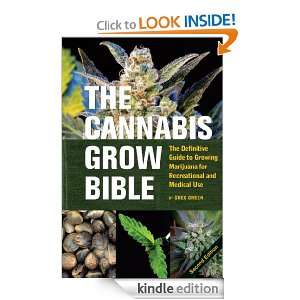 Definitive Guide to Growing Marijuana for Recreational and Medical Use