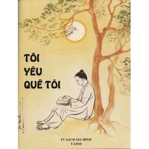 Toi yeu que toi. Truyen co tich Viet Nam: Y Linh; To Oanh
