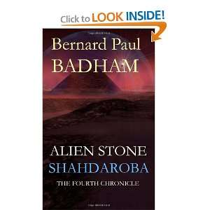 Alien Stone (9781463761523): Mr Bernard Paul Badham BSc: Books