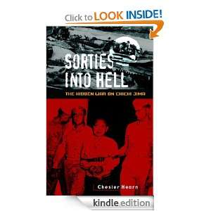 Sorties into Hell: The Hidden War on Chichi Jima: Chester G. Hearn