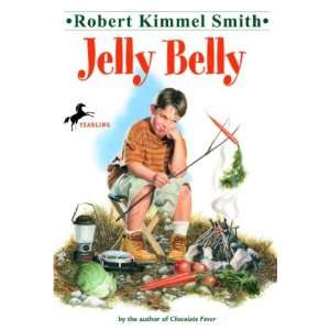 Jelly Belly[ JELLY BELLY ] by Smith, Robert Kimmel (Author