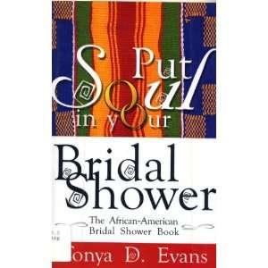 American Bridal Shower Book (9781552790397): Tonya D. Evans: Books