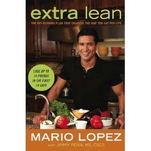 Extra Lean: The Fat Burning Plan That Changes the Way You Eat For Life