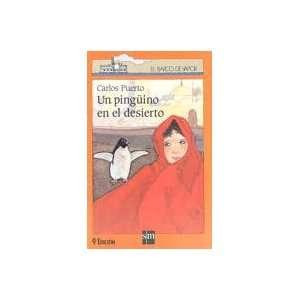 com Un Pinguino en el Desierto (9788434834811) Carlos Puerto Books