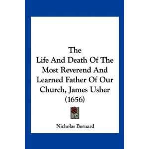 Church, James Usher (1656) (9781120766281): Nicholas Bernard: Books