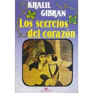Los secretos del corazon Khalil Gibran Books