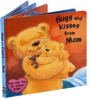 Hugs and Kisses from Mom by Rebecca Elliott, Sterling  Board Book