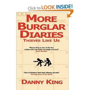 More Burglar Diaries (9780956078841): Danny King: Books
