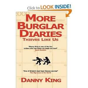 More Burglar Diaries (9780956078841): Danny King: Books