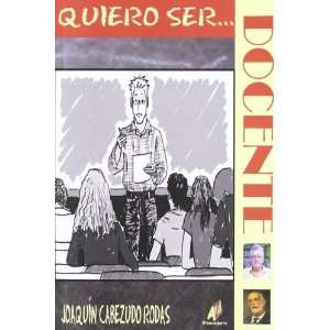 Quiero Ser Docente (9788499780078) Editorial Abecedario Books