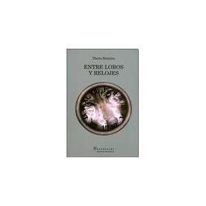LOBOS Y RELOJES (Spanish Edition) (9789506948351): SEMINO DARIO: Books