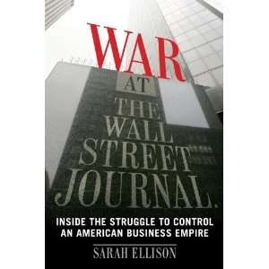 War at the Wall Street Journal Inside the Struggle To