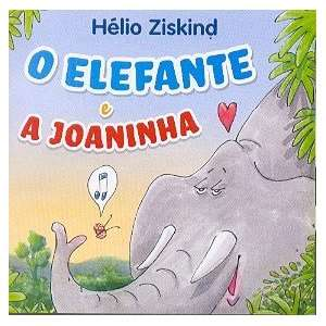 Helio Ziskind   Elefante e A Joaninha HELIO ZISKIND