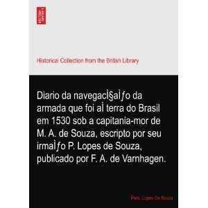 Diario da navegaçaÌo da armada que foi aÌ terra do Brasil