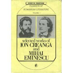 Selected works of Ion Creanga and Mihai Eminescu (East