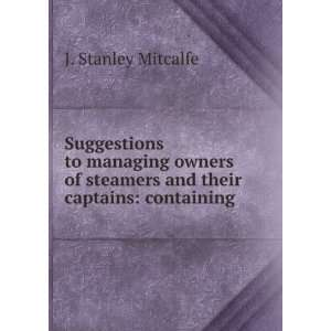 and Approval of Managing Owners: J Stanley Mitcalfe: Books