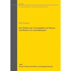 und Status von Unionsbürgern (9783866531031): Erik Sommer: Books