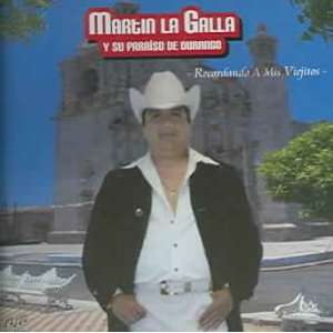 Recordando A Mis Viejitos: La Galla: Music