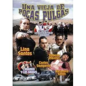 Una Vieja De Pocas Pulgas: Carlos Samperio, Lina Santos