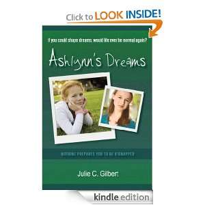Ashlynns Dreams: Gilbert Julie C.:  Kindle Store
