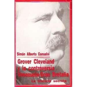 Grover Cleveland y la controversia Venezuela Gran Bretana