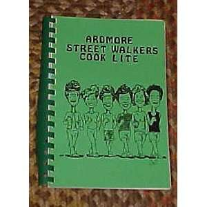 Ardmore Street Walkers Cook Lite Cookbook 1994: Ardmore