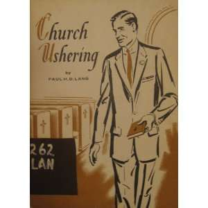 Church ushering: Paul H. D Lang: Books