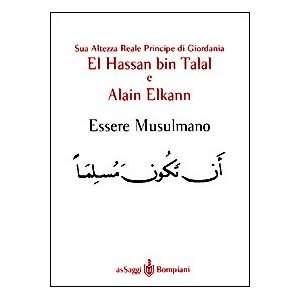 Bompiani) (Italian Edition) (9788845248108): Hassan bin Talal: Books