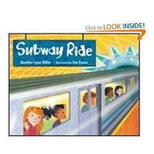 com Subway Ride (9781580891127) Heather Lynn Miller, Sue Rama Books