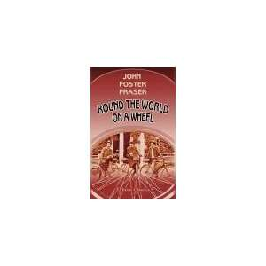 Fraser, S. Edward Lunn, and F. H. Lowe: John Foster Fraser: Books