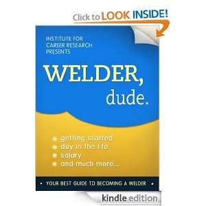Welder Jobs (How To Become A Professional Welder): Career Books and