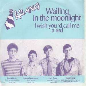 THE MOONLIGHT 7 INCH (7 VINYL 45) DUTCH BACKDOOR 1980: KLANG: Music