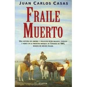 Muerto (Spanish Edition) (9789500819213) Juan Carlos Casas Books