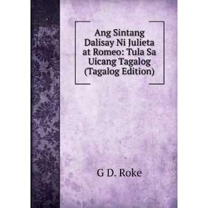 at Romeo Tula Sa Uicang Tagalog (Tagalog Edition) G D. Roke Books