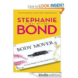 Body Movers: Stephanie Bond:  Kindle Store