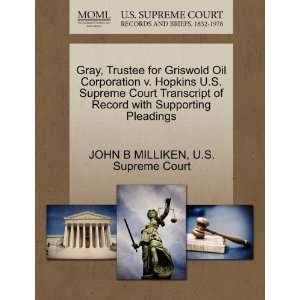 Gray, Trustee for Griswold Oil Corporation v. Hopkins U.S